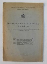 MISCAREA POPULATIEI ROMANIEI IN ANUL 1941 , EXTRAS DIN BULETINUL DEMOGRAFIC AL ROMANIEI , ANUL XI , NR. 5 - 1942