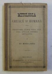 MITOLOGIA GREACA SI ROMANA de ST . MICHAILEANU , 1900