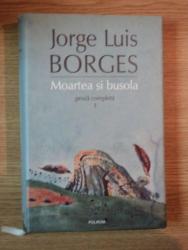 MOARTEA SI BUSOLA de JORGE LUIS BORGES