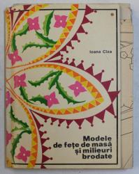 MODELE DE FETE DE MASA SI MILEURI BRODATE de IOANA CIZA , 1971