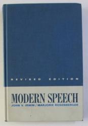 MODERN SPEECH by JOHN V. IRWIN and MARJORIE ROSENBERGER , 1968