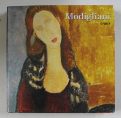 MODIGLIANI by SANDRA FORTY , 2012