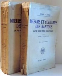 MOEURS ET COUTUMES DES BANTOUS, LA VIE D`UNE TRIBU SUD-AFRICAINE par HENRI A. JUNOD, VOL I-II , 1936