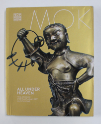 MOK - ALL UNDER HEAVEN - THE MUSEUM FOR EAST ASIAN ART IN COLOGNE , 2018