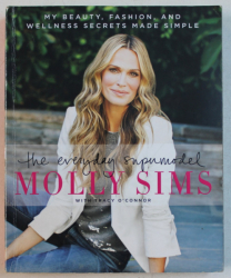 MOLLY SIMS - THE EVERYDAY SUPERMODEL with TRACY O ' CONNOR , 2015