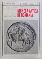 MONEDA ANTICA IN ROMANIA de CONSTANTIN PREDA, 1969