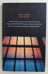MONEY IN TH MORGUE - THE NEW INSPECTOR ALLEYN MYSTERY by NGAIO MARSH and STELLA DUFFY , 2018