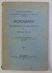 MONOGRAFIA DOMENIULUI SEGARCEA DIN JUDETUL DOLJIU de FLORIAN DAVIDESCU , 1906