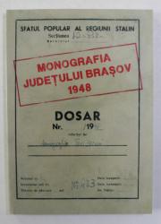 MONOGRAFIA JUDETULUI BRASOV 1948 , editie de BOGDAN - FLORIN POPOVICI si NICOLAE PEPENE , 2013