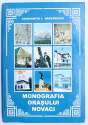 MONOGRAFIA ORASULUI NOVACI  de CONSTANTIN I. DARVAREANU , 2008