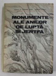 MONUMENTE ALE ANILOR DE JUPTA SI JERTFA de FLORIAN TUCA si MICEA COCIU , 1983