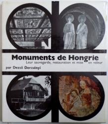MONUMENTS DE HONGRIE  - LEUR SAUVEGARDE , RESTAURATION ET MISE EN VALEUR par DEZSO DERCSENYI , 1969