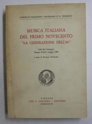 MUSICA ITALIANA DEL PRIMO NOVECENTO  ' LA GENERAZIONE DELL '80  ' , a cura di FLAMMA NICOLODI , 1981