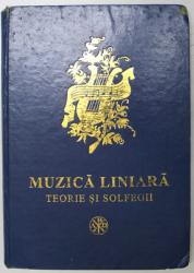 MUZICA LINIARA-TEORIE SI SOLFEGII, BUC.2003