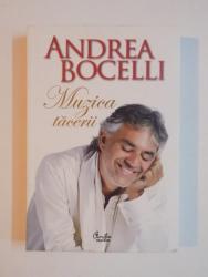 MUZICA TACERII de ANDREA BOCELLI 2013