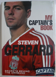 MY CAPTAIN' S BOOK by STEVEN GERRARD , 2008