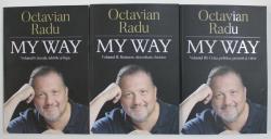 MY WAY de OCTAVIAN RADU , VOLUMELE I - III , 2020