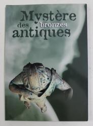 MYSTERE DES BRONZES ANTIQUES , EXPOSITION , 2003