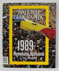 NATIONAL GEOGRAPHIC ROMANIA - 1989 REVOLUTIA ROMANA IN IMAGINI