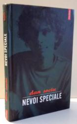 NEVOI SPECIALE de DAN SOCIU , 2008