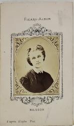 NILSSON  , FIGARO ALBUM , D 'APRES ALOPHE  PHOT. , FOTOGRAFIE TIP C.D.V. , 1870