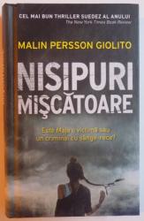 NISIPURI MISCATOARE de MALIN PERSSON GIOLITO , 2016