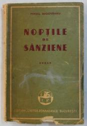 NOPTILE DE SANZIENE - roman de MIHAIL SADOVEANU , 1947