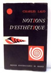 NOTIONS D`ESTHETIQUE par CHARLES LALO , 1960