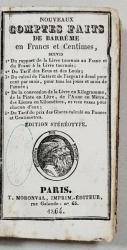 NOUVEAUX COMTES FAITS DE BARREME EN FRANCS ET CENTIMES - PARIS, 1864