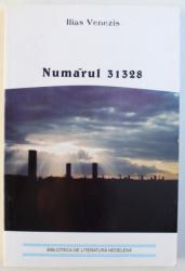 NUMARUL 31328 de ILIAS VENEZIS , 2004