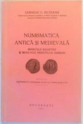 NUMISMATICA ANTICA SI MEDIEVALA de CORNELIU C. SECASANU , 1941