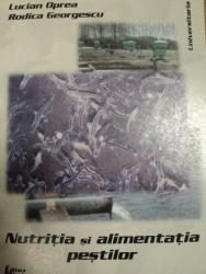 NUTRITIA SI ALIMENTATIA PESTILOR- LUCIAN OPREA SI RODICA GEROGESCU, BUC.2000