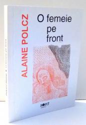 O FEMEIE PE FRONT de ALAINE POLCZ , 1996