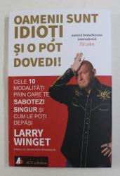 OAMENII SUNT IDIOTI SI O POT DOVEDI! DE LARRY WINGET , 2020