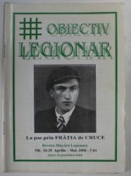 OBIECTIV LEGIONAR , LA PAS PRIN FRATIA DE CRUCE , 2006