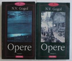 OPERE de N.V. GOGOL , VOLUMELE I - II , 1999