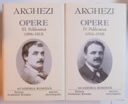 OPERE VOL. III - IV PUBLICISTICA de TUDOR ARGHEZI, 2003