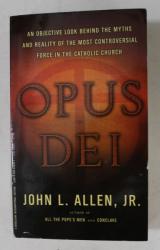OPUS DEI by JOHN L. ALLEN , JR. , 2006