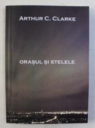 ORASUL SI STELELE de ARTHUR C. CLARKE , 2017