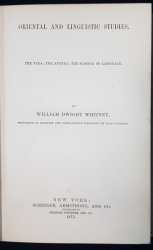 ORIENTAL AND LINGUISTIC STUDIES by WILLIAM DWIGHT WHITNEY - NEW YORK, 1873