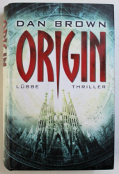 ORIGIN  - thriller von DAN BROWN , 2017