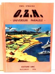OZN, UNIVERSURI PARALELE de EMIL STRAINU , 1994