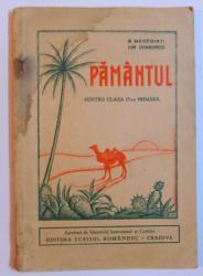 PAMANTUL - PENTRU CLASA A IV - A PRIMARA de SIMION MEHEDINTI si ION DONGOROZI, 1931