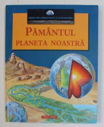 PAMANTUL PLANETA NOASTRA , PRIMA MEA BIBLIOTECA A CUNOASTERII , 2005