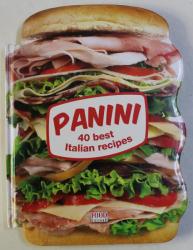 PANINI , 40 BEST ITALIAN RECIPES , 2013