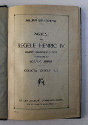 PARTEA I DIN REGELE HERIC IV , DRAMA ISTORICA IN 5 ACTE de WILLIAM SHAKESPEARE