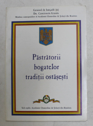 PASTRATORII BOGATELOR TRADITII OSTASESTI de CONSTANTIN UCRAIN , 2008