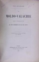 PAUL BATAILLARD , LA  MOLDO- VALACHIE  DANS LA MANIFESTATION DE  SES EFFORTS ET DE SES VOEUX , PARIS 1856