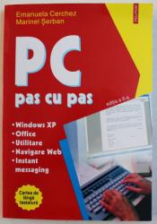 PC PAS CU PAS , EDITIA A - II - A de EMANUELA CERCHEZ si MARINEL SERBAN , 2005
