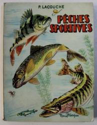 PECHES SPORTIVES par P . LACOUCHE